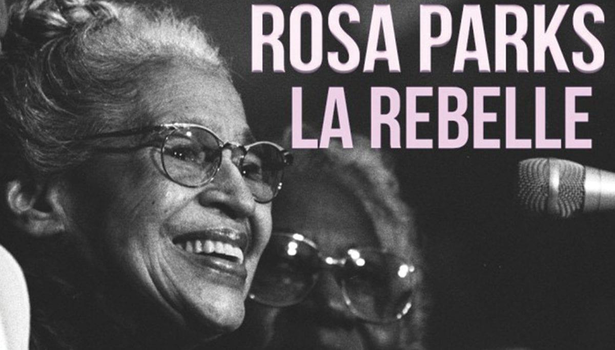 10 choses importantes à savoir sur la vie rebelle de Rosa Parks !
