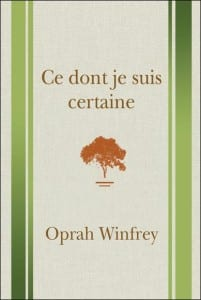 oprah-winfrey-ce-dont-je-suis-certaine-livre-201x300