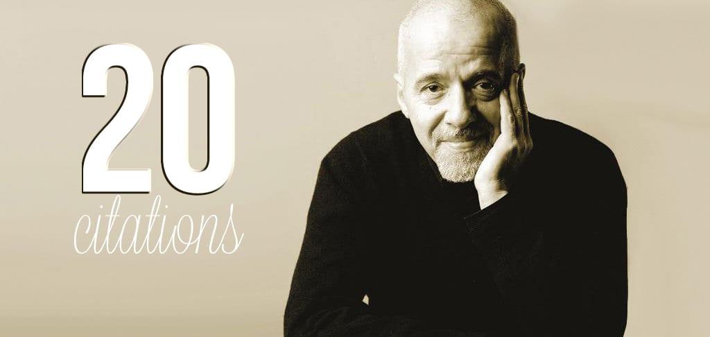 20 Citations de Paulo Coelho Qui Risquent de Changer Toute Ta Vie