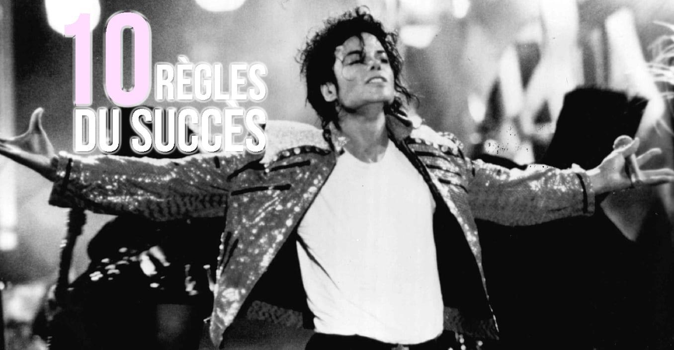 Les 10 règles du succès selon Michael Jackson