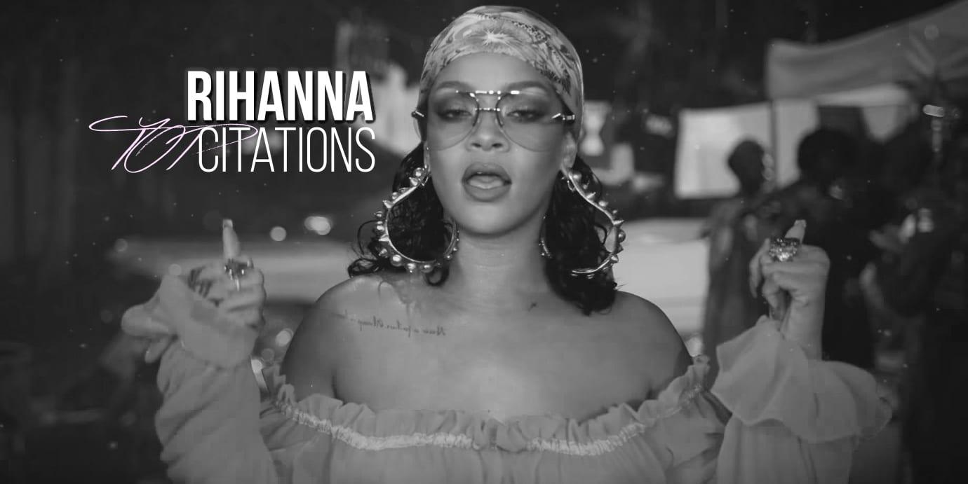 13 Citations De Rihanna Pour T Assumer Telle Que Tu Es